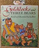 Goldilocks and the Three Bears (Sandcastle Books) (0399220046) by Brett, Jan