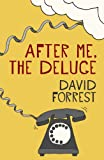 After Me, The Deluge (English Edition)