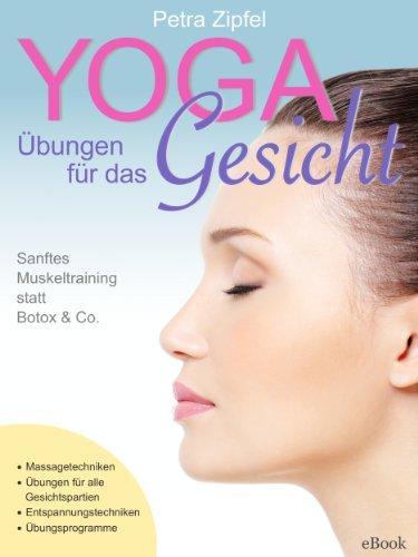 yoga-ubungen-fur-das-gesicht-sanftes-muskeltraining-statt-botox-co-german-edition