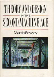 theory and design in the machine age