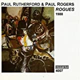 echange, troc Paul Rutherford & Paul Rogers - Rogues