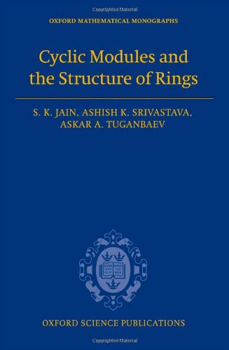 Cyclic Modules and the Structure of Rings (Oxford Mathematical Monographs)