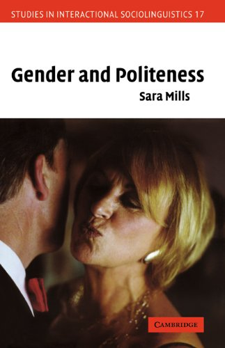 Gender and Politeness (Studies in Interactional Sociolinguistics)