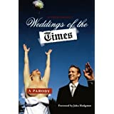 Weddings of the Times: A Parodyby Dan Klein