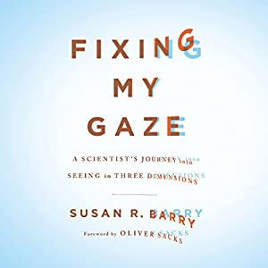 Fixing My Gaze Hörbuch