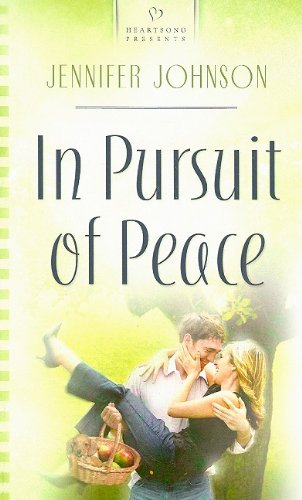Image for In Pursuit of Peace (Andrews Siblings Trilogy #3) (Heartsongs Presents #802)
