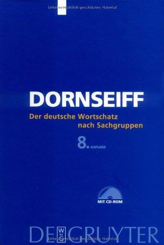 Der deutsche Wortschatz nach Sachgruppen. Mit CD-ROM
