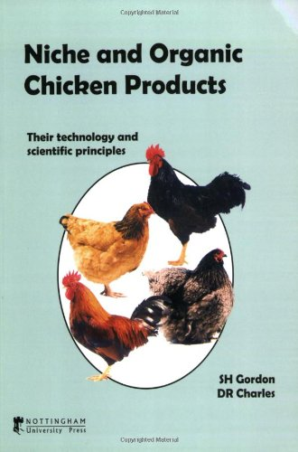 Niche and Organic Chicken Products: Their Technology and Scientific Principles