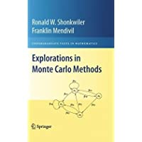 Explorations in Monte Carlo Methods (Undergraduate Texts in Mathematics)