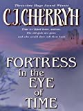 Fortress in the Eye of Time (Fortress Series)