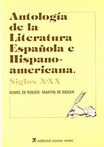 Antologia de la literatura espanola e hispanoamericana: Siglos X-XX (Spanish Edition) (1983)