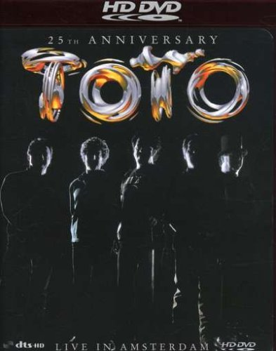 Toto - 25th Anniversary, Live in Amsterdam [HD DVD]