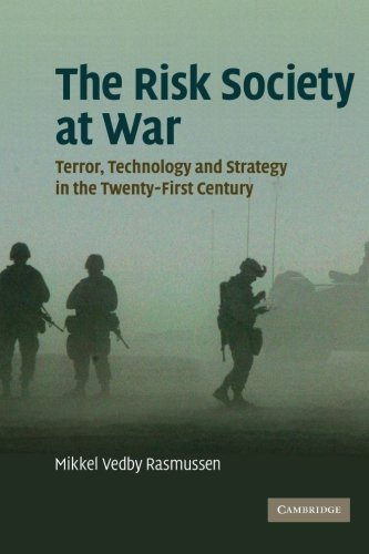 The Risk Society at War: Terror, Technology and Strategy in the Twenty-First Century