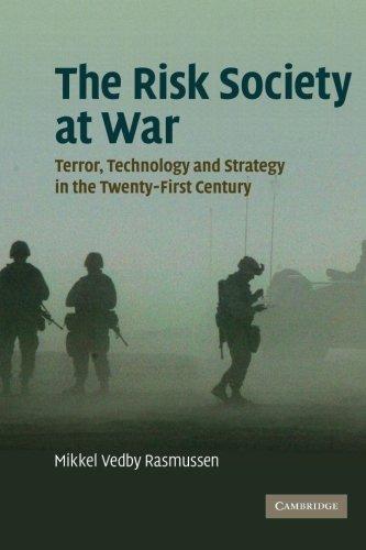 La sociedad del riesgo en guerra: Terror, tecnología y estrategia en el siglo XXI