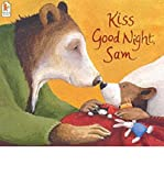 Kiss Good Night, Sam (0439380065) by Amy Hest