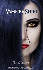 Vampire Shift (The Kiera Hudson Series One (Book One) 1)