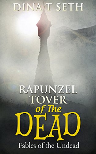 Free Kindle Book : Zombie Kids Books : RAPUNZEL - TOWER OF THE DEAD  - Fables of the Undead ( zombie books fiction,zombie books for kids,zombie books for kids) (zombie books for kids - Fables of the Undead Book 6)