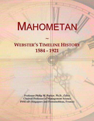 Mahometan: Webster's Timeline History, 1584 - 1921