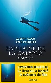 Capitaine de la Calypso : l'odyssée