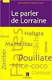 echange, troc Jean Lanher, Alain Litaize - Le parler de Lorraine