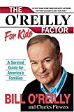 img - for The O'reilly Factor for Kids book / textbook / text book