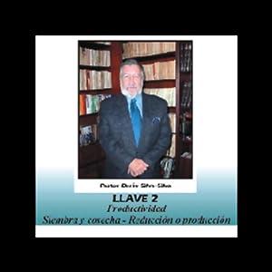Las Llaves del Poder Pautas para una Vida Plena Audiobook