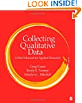 Collecting Qualitative Data: A Field...
