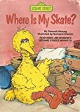 Where Is My Skate? (Sesame Street) (039488521X) by Deborah Hautzig