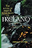 The Book of Fairy & Folk Tales of Ireland
