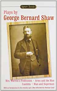 strategies in literature by george bernard shaw George bernard shaw was born in dublin, ireland, on july 26, 1856, the son of george carr shaw and lucinda elizabeth gurly his father was the co-owner of a corn mill and had a drinking problem shaw was tutored in classics by an uncle, and when he was ten years old, he entered the wesleyan.