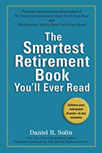 The Smartest Retirement Book You'll Ever Read by Perigee Books