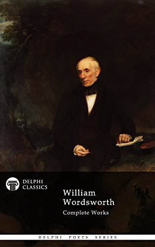 Delphi Complete Works of William Wordsworth (Illustrated) (Delphi Poets Series Book 11) (Prelude Wordsworth compare prices)