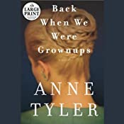 Back When We Were Grownups | [Anne Tyler]