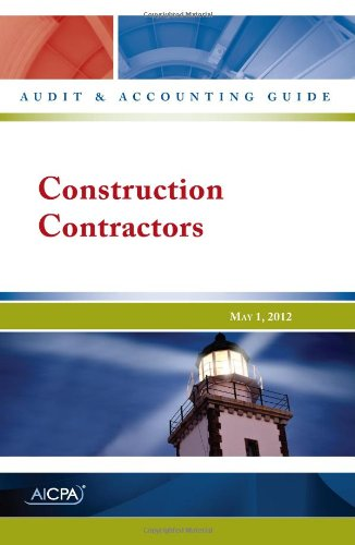 Construction Contractors - AICPA Audit and Accounting Guide