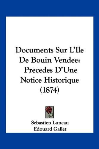 documents-sur-lile-de-bouin-vendee-precedes-dune-notice-historique-1874