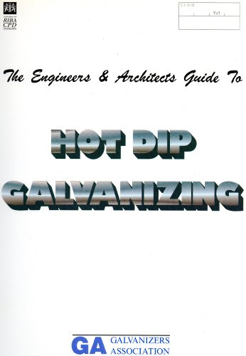 the-engineers-and-architects-guide-to-hot-dip-galvanizing