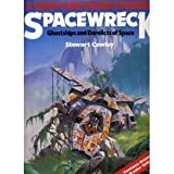Spacewrecks: Ghost Ships and Derelicts in Space (0600329909) by Cowley, Stewart