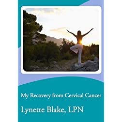 My Recovery from Cervical Cancer