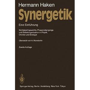 Synergetik: Eine Einführung.  Nichtgleichgewichts-Phasenübergänge und Selbstorganisation in Physi