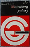 The Gutenberg Galaxy / The Making of Typographic Man (0710046731) by McLuhan, Marshall