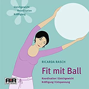 Fit mit Ball Hörbuch