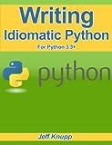 Writing Idiomatic Python 3.3