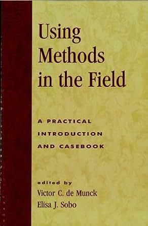 Field: A Practical Introduction and Casebook eBook: Victor C. de Munck