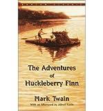 The Adventures of Huckleberry Finn (0553210793) by Mark Twain
