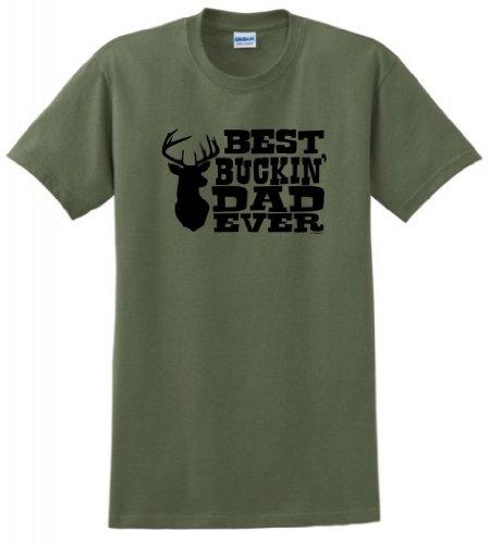 Best Buckin' Dad Ever T-Shirt 2Xl Military Green