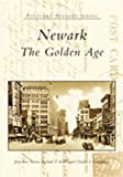 img - for Newark: The Golden Age (NJ) (Postcard History Series) book / textbook / text book