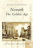Newark:  The  Golden  Age   (NJ)    (Postcard  History  Series)