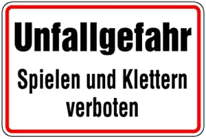schild alu unfallgefahr spielen und klettern verboten 200x300mm baumarkt. Black Bedroom Furniture Sets. Home Design Ideas