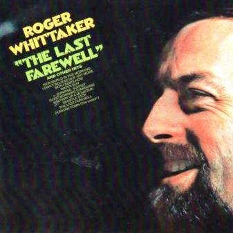 Roger Whittaker - The Last Farewell And Other Hits - Zortam Music