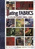Dating Fabrics - A Color Guide 1800-1960